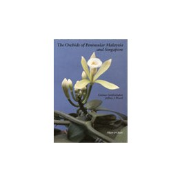 The Orchids of Peninsular 'Malaysian and Singapore'